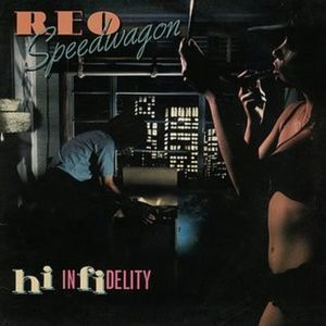 REO Speedwagon – Hi Infidelity LP Vinyl Record